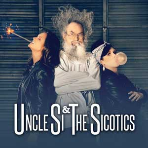 Uncle Si and the Sicotics